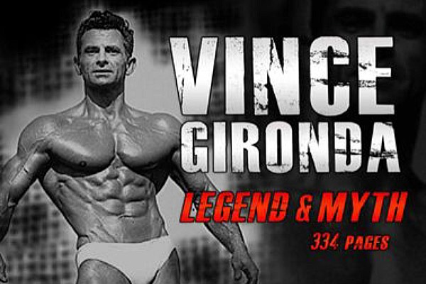 Vince Gironda Legend And Myth